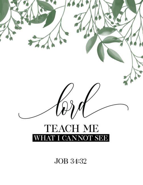 Lord Teach me What I Cannot See - Free Printable Bible Verse job wall art print