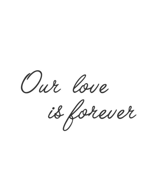 Our Love Is Forever - Free Printable Couples Wall Art Print