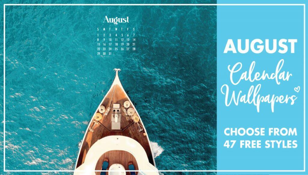 August Calendar Wallpaper Backgrounds
