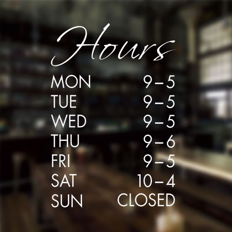Hours of operation sign template 7