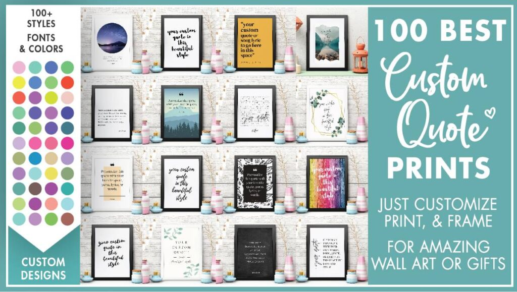 100 Best Custom Quote Print Signs For Wall Art And Gifts