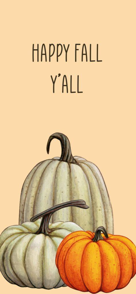 Happy Fall Y'all Fall Background