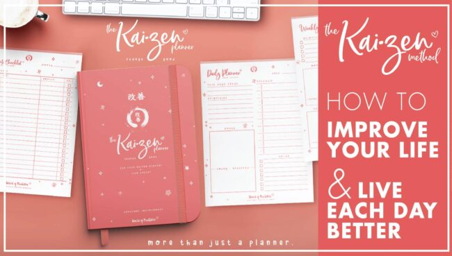 The Kaizen Method – How To Improve Your Life And Live Each Day Better