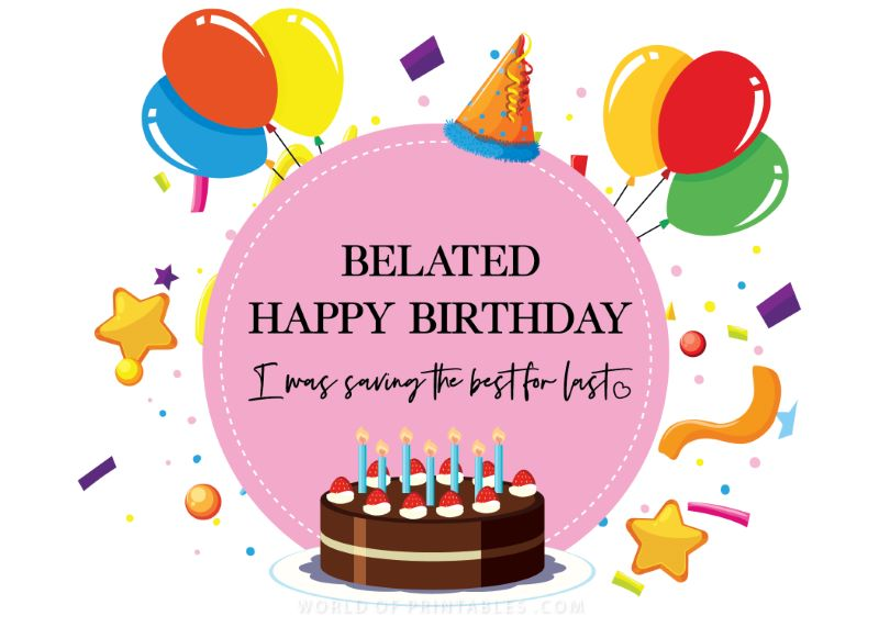 birthday wishes-belated-happy-birthday-I-was-saving-the-best-for-last