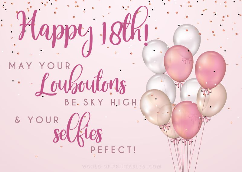 birthday wishes-happy-18th-may-your-louboutons-be-sky-high