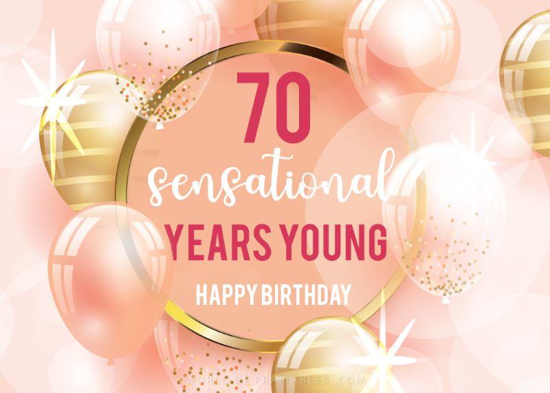 birthday wishes-happy-70th-birthday 70 sensational years young